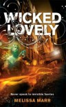 Wicked Lovely (Wicked Lovely, #1) - Melissa Marr