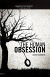 The Human Obsession - Heath Sommer