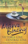 Victoria Line, Central Line - Maeve Binchy