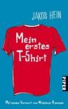 Mein erstes T-Shirt - Jakob Hein, Wladimir Kaminer