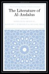 The Literature of Al-Andalus - Raymond P. Scheindlin, María Rosa Menocal, Michael Sells, Various Authors