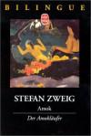 Amok - Stefan Zweig