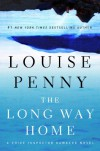 The Long Way Home: A Chief Inspector Gamache Novel - Louise Penny