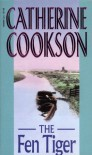 The Fen Tiger - Catherine Cookson
