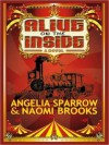 Alive on the Inside - Angelia Sparrow, Naomi Brooks