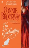 So Enchanting - Connie Brockway
