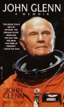 John Glenn: A Memoir - John Glenn;Nick Taylor