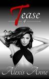 Tease: Volume 4 - Alexis Anne