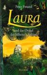 Laura und das Orakel der Silbernen Sphinx - Peter Freund