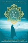 The Other Side of the Sky: A Memoir - Farah Ahmedi, Tamim Ansary