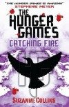 Catching Fire - Hunger Games Trilogy No. 2 [by : Suzanne Collins] - Suzanne Collins