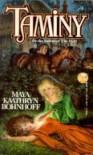 Taminy - Maya Kaathryn Bohnhoff