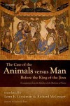 The Case of the Animals Versus Man Before the King of the Jinn: An Arabic Critical Edition and English Translation of Epistle 22 - Lenn E. Goodman, Richard McGregor