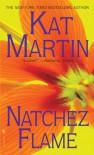 Natchez Flame - Kat Martin