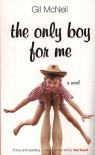 The Only Boy for Me - Gil McNeil