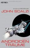 Androidenträume - John Scalzi, Bernhard Kempen