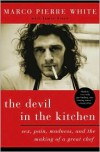 The Devil in the Kitchen - Marco Pierre White
