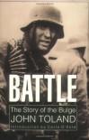 Battle: The Story of the Bulge - John Toland