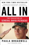 All In: The Education of General David Petraeus - Paula Broadwell, Vernon Loeb