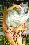 Nature of Desire: Mirror of My Soul - Joey W Hill