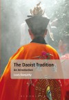 The Daoist Tradition: An Introduction - Louis Komjathy