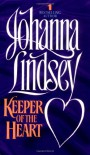 Keeper Of The Heart - Johanna Lindsey