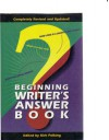Beginning Writer's Answer Book - Writer's Digest Books