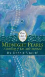 "Midnight Pearls: A Retelling of ""The Little Mermaid"" (Once Upon a Time) - Debbie Viguié, Mahlon F. Craft"