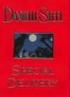 Special Delivery (Danielle Steel) - Richard Poe, Danielle Steel