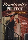 Practically Perfect (Penny Parrish) - Janet Lambert