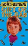 Gift of the Gab - Morris Gleitzman