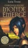 Le Talisman du Pouvoir (Chroniques du Monde Émergé, #3) - Licia Troisi, Agathe Sanz