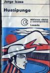 Huasipungo - Jorge Icaza
