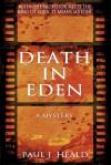 Death in Eden: A Mystery - Paul Heald