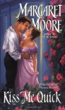 Kiss Me Quick - Margaret Moore