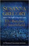 The Butcher of Smithfield  - Susanna Gregory
