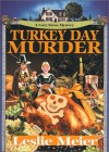 Turkey Day Murder  - Leslie Meier