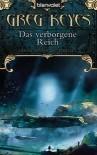 Das verborgene Reich (Der Bund der Alchemisten, #3) - Greg Keyes, Thomas Müller-Jakobs, Carmen Jakobs