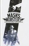 Masks & Mobsters Volume 1 Hc - Joshua Williamson, Mike Henderson