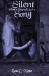Silent Song - Ron C. Nieto