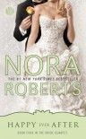 Happy Ever After: Book Four in the Bride Quartet - Nora Roberts