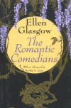 The Romantic Comedians - Ellen Glasgow