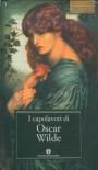 I capolavori di Oscar Wilde - Oscar Wilde, Masolino D'Amico