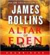 Altar of Eden - James Rollins, Paula Christensen