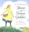 Anne of Green Gables - M.C. Helldorfer, Ellen Beier, L.M. Montgomery
