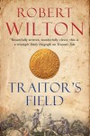 Traitor's Field (Archives of the Comptrollerate General for Scrutiny and Survey) - Robert Wilton