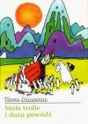 Małe trolle i duża powódź - Tove Jansson, Teresa Chłapowska