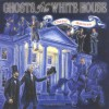 Ghosts of the White House - Cheryl Harness