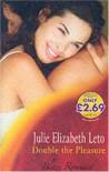 Double the Pleasure (Blaze) - Julie Elizabeth Leto