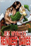 Reindeer Games - Jet Mykles